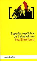 Ilya-Ehrenburg-Republica-de-trabajadores-cubierta