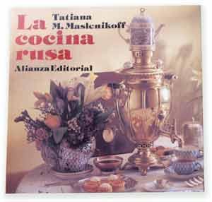 Libro sobre la cocina rusa escrito por Tatiana, 1994.