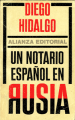 Diego Hidalgo_Un notario español en Rusia